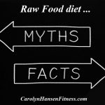 Debunking Those Raw Food Myths
